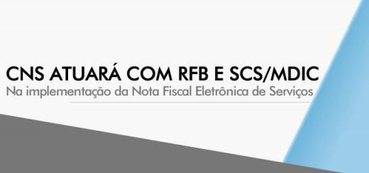 destaque-comunicado-CNS-RFB-SCS-MDIC